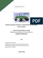 Cálculo Estrutural Numérico e Experimental Da Carenagem de Um Veículo