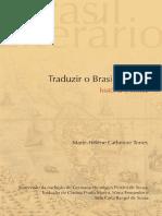 Marie-Helene Catherine Torres. Traduzir o Brasil Literario