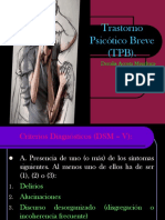 TRASTORNO PSICÓTICO BREVE (TPB)