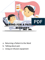 Caring for a Patient in Recovery