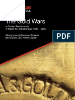 Gold Wars a Golden Renaissance Mining Journal Seminars 7 Sept 2010