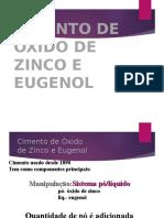 docslide.com.br_cimento-de-oxido-de-zinco-e-eugenol-cimento-de-oxido-de-zinco-e-eugenol-cimento-usado-desde-1890-tem-como-componentes-principais-manipulacaosistema.ppt