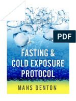 Mans Denton - Fasting & Cold Exposure Protocol
