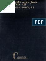 Evangelio Segun Juan XIII - XXI - Raymond Brown