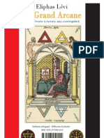 Eliphas Levi - Le Grand Arcane au Complet - 3 livres
