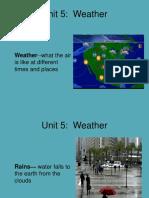 Unit 5 Vocab Weather ---