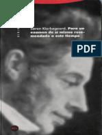 Soren Kierkegaard - Para un examen de sí mismo recomendado a este tiempo.pdf
