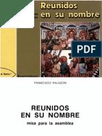 Reunidos en Su Nombre, Francisco Palazon