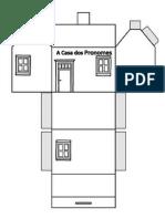 A Casa Dos Pronomes