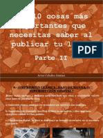 Javier Ceballos Jiménez - Las 10 cosas más importantes que necesitas saber al publicar tu libro, Parte II