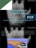Ramiro Helmeyer - La Biometría Vascular, Puede UnSmartphoneLeer Los Patrones de Nuestras Venas