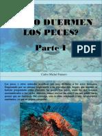 Carlos Michel Fumero - Cómo duermen los peces, Parte I