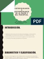 Histofisiología e Histopatología de La Pulpa