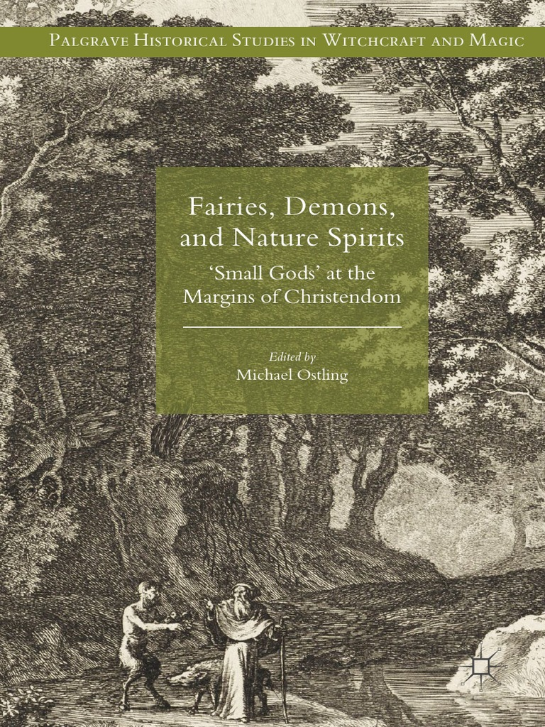 Michael ostling fairies demons and nature spirits small gods michael ostling fairies demons and nature spirits small gods at the margins of christendompdf witchcraft fairies fandeluxe Image collections