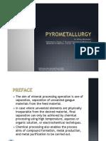 Pyro Metallurgy
