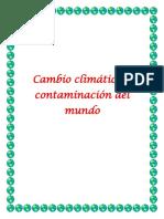 Cambio Climático y Contaminación Del Mundo