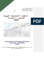 Annuaire Statistique de La Région de Guelmim-Smara, 2006 (Version Arabe Et Française)