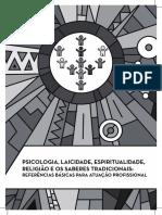 Psicologia, Laicidade, Espiritualidade, Religião e Os Saberes Tradicionais - Referências Básicas Para Atuação Profissional