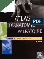 Atlas d Anatomie Palpatoire T.2 Membre Inferieur
