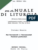 MANUALE DI LITURGIA Vol IV. Dei Sacramenti e Sacramentali. Funzioni particolari
