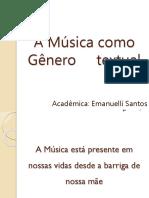A Música Como Gênero Textual