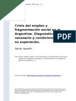 Salvia, Agustin (2003). Crisis Del Empleo y Fragmentacion Social en La Argentina. Diagnostico Necesario y Condiciones Para Su Superacion (1)