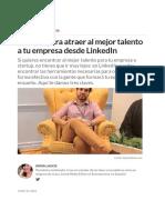 3 Claves Para Atraer Al Mejor Talento a Tu Empresa Desde Linkedln