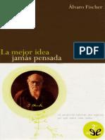 La Mejor Idea Jamas Pensada - Alvaro Fisher