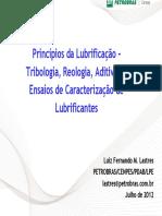 Principios Da Lubrificação, Tribologia, Reologia, Aditivos e Ensaios de Caracterização