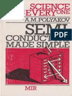 (Science for Everyone) a. M Polyakov-Semiconductors Made Simple (Science for Everyone)-Mir Publishers (1985)