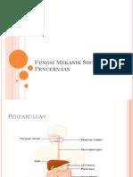 Fungsi Mekanik Sistem Pencernaan.pptx