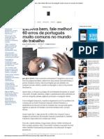 Escreva Bem, Fale Melhor! 60 Erros de Português Muito Comuns No Mundo Do Trabalho