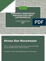 Pengaruh Lingkungan Terhadap Efek Obat (Antidepresan)
