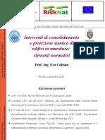Interventi Di Consolidamento e Protezion