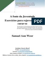 (Exercicios de Lamaseria)Samael Aun Weor - A Fonde Da Juventude