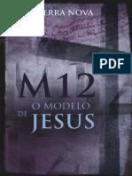 Rene Terra Nova - M12, o Modelo de Jesus