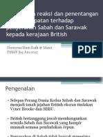 SJHK3113- Bandingkan Reaksi Dan Penentangan Rakyat Tempatan Terhadap Penyerahan Sabah Dan Sarawak Kepada Kerajaan British (1)