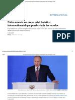 Putin Anuncia Un Nuevo Misil Balístico Intercontinental Que Puede Eludir Los Escudos _ Internacional _ EL PAÍS