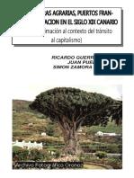 Estructuras agrarias, puertos francos y emigración en el siglo XIX canario
