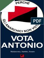 Max Sartin, Sebastien Faure e Errico Malatesta - Perché Gli Anarchici Non Votano