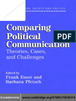 Frank Esser, Barbara Pfetsch-Comparing Political Communication_ Theories, Cases, And Challenges (Communication, Society and Politics) (2004)