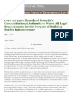 Over the Line Homeland Security's Unconstitutional Authority to Waive All Legal Requirements for the Purpose of Building Border Infrastructure Neeley, Jenny 2011