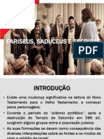 Fariseus, Saduceus e Escribas
