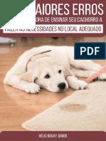 eBook v1 Os 3 Maiores Erros Cometidos Na Hora de Ensinar Seu Cachorro a Fazer as Necessidades No Lugar Certo