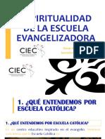 117. ESPIRITUALIDAD DE LA ESCUELA EVANGELIZADORA - OSCAR PÉREZ.ppsx
