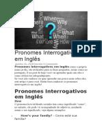 Pronomes Interrogativos Em Inglês