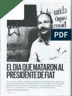 El Día Que Mataron Al Presidente de Fiat - 1