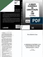 Eros Grau - A Ordem Econômica na CF de 1988 (2010)