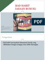 Oral Bad Habit