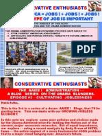AAIEE ! - OBAMA ADMINISTRATION'S JOB-DEFEATING MACHINE